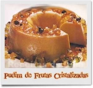 pudim_de_frutas_cristalizadas